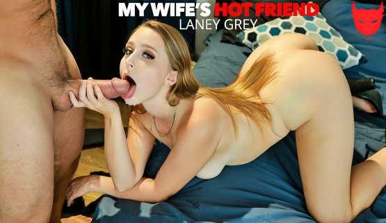 [My Wife's Hot Friend] Laney Grey fucks her friend's husband one last time 26284